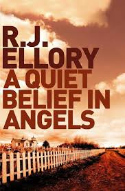 QUIET BELIEF IN ANGELS, A