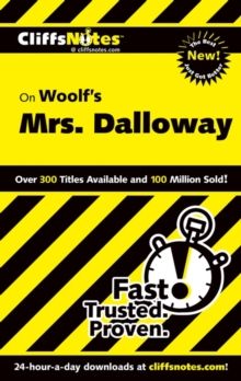 CLIFF NOTES ON WOOLF'S MRS. DALLOWAY