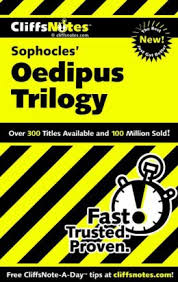 CLIFF NOTES ON SOPHOCLES' OEDIPUS TRILOGY