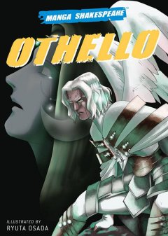 MANGA SHAKESPEARE : OTHELLO