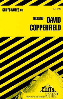 CLIFF NOTES ON DICKENS' DAVID COPPERFIELD