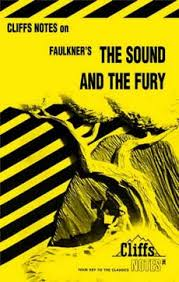 CLIFFS NOTES ON FAULKNER'S THE SOUND AND THE FURY