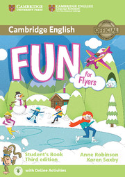 FUN FOR FLYERS (THIRD EDITION) STUDENT'S BOOK WITH AUDIO WITH ONLINE ACTIVITIES