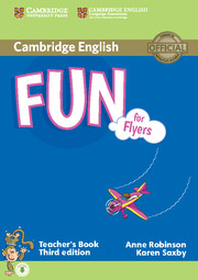 FUN FOR FLYERS (THIRD EDITION) TEACHER?S BOOK WITH AUDIO