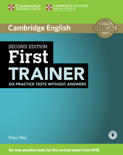 FIRST TRAINER 2ND EDITION SIX PRACTICE TESTS WITHOUT ANSWERS WITH AUDIO