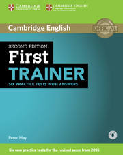 FIRST TRAINER 2ND EDITION SIX PRACTICE TESTS WITH ANSWERS WITH AUDIO