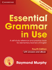 ESSENTIAL GRAMMAR IN USE FOURTH EDITION WITH ANSWERS AND INTERACTIVE EBOOK