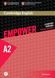 CAMBRIDGE ENGLISH EMPOWER ELEMENTARY WORKBOOK WITHOUT ANSWERS WITH AUDIO
