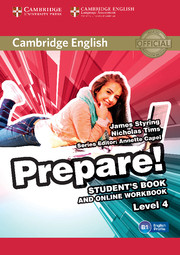 CAMBRIDGE ENGLISH PREPARE! 4 STUDENT'S BOOK AND ONLINE WORKBOOK