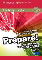 CAMBRIDGE ENGLISH PREPARE! 5 TEACHER'S BOOK WITH DVD AND TEACHER'S RESOURCES ONLINE