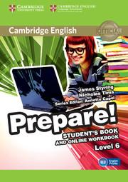 CAMBRIDGE ENGLISH PREPARE! 6 STUDENT'S BOOK AND ONLINE WORKBOOK