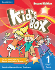 KID'S BOX 1 SECOND EDITION PUPIL'S BOOK
