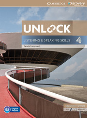 UNLOCK 4 LISTENING AND SPEAKING SKILLS STUDENT'S BOOK AND ONLINE WORKBOOK