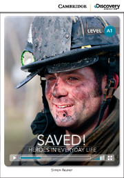 C.D.E.I.R. BEGINNING - SAVED! HEROES IN EVERYDAY LIFE (BOOK WITH ONLINE ACCESS)