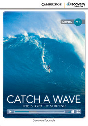 C.D.E.I.R. BEGINNING - CATCH A WAVE: THE STORY OF SURFING (BOOK WITH ONLINE ACCESS)