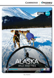 C.D.E.I.R. HIGH BEGINNING - ALASKA: WILD AND FREE (BOOK WITH ONLINE ACCESS)