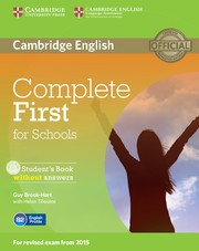 COMPLETE FIRST FOR SCHOOLS STUDENT'S BOOK WITHOUT ANSWERS WITH CD-ROM (2015 REVISED EXAM)
