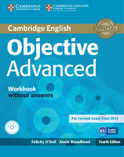 OBJECTIVE ADVANCED 4TH ED. WORKBOOK WITHOUT ANSWERS WITH AUDIO CD