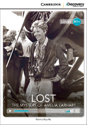 C.D.E.I.R. HIGH BEGINNING - LOST: THE MYSTERY OF AMELIA EARHART (BOOK WITH ONLINE ACCESS)