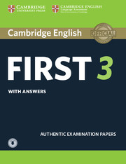 CAMBRIDGE ENGLISH FIRST 3 STUDENT'S BOOK WITH ANSWERS WITH AUDIO