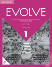 EVOLVE 1 WORKBOOK WITH AUDIO