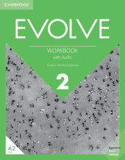 EVOLVE 2 WORKBOOK WITH AUDIO