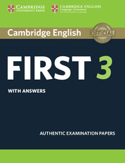 CAMBRIDGE ENGLISH FIRST 3 STUDENT'S BOOK WITH ANSWERS