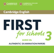 CAMBRIDGE ENGLISH FIRST FOR SCHOOLS 3 AUDIO CDS (2)