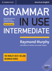 GRAMMAR IN USE INTERMEDIATE FOURTH EDITION STUDENT?S BOOK WITHOUT ANSWERS