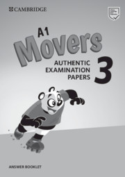 CAMBRIDGE ENGLISH YOUNG LEARNERS 3 FOR REVISED EXAM MOVERS  ANSWER BOOKLET