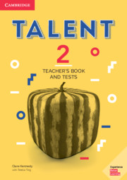 TALENT 2 TEACHER'S BOOK AND TESTS