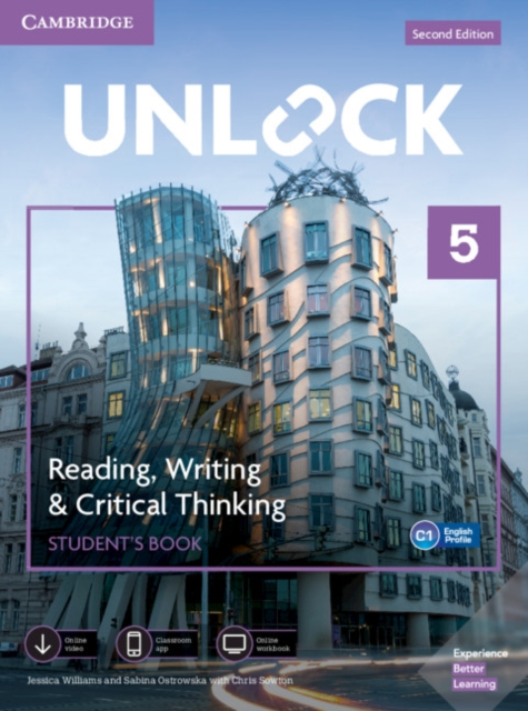 UNLOCK SECOND EDITION READING, WRITING & CRITICAL THINKING 5 STUDENT?S BOOK, MOBILE APP AND ONLINE W