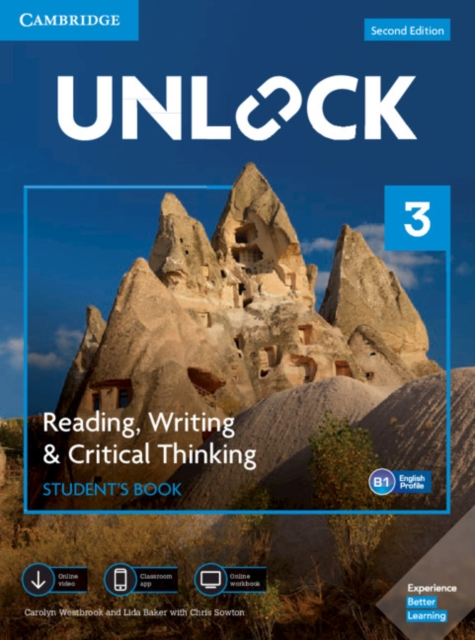 UNLOCK SECOND EDITION READING, WRITING & CRITICAL THINKING 3 STUDENT?S BOOK, MOBILE APP AND ONLINE W
