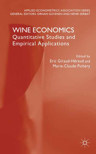 WINE ECONOMICS : QUANTITATIVE STUDIES AND EMPIRICAL APPLICATIONS
