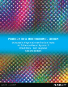 Orthopedic Physical Examination Tests: Pearson New International Edition : An Evidence-Based Approac