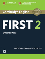 CAMBRIDGE ENGLISH FIRST 2 STUDENT'S BOOK WITH ANSWERS WITH AUDIO