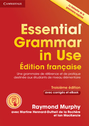 ESSENTIAL GRAMMAR IN USE (FRENCH EDITION) WITH ANSWERS AND INTERACTIVE EBOOK