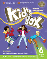 KID?S BOX UPDATED SECOND EDITION 6 PUPIL'S BOOK