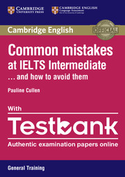COMMON MISTAKES AT IELTS INTERMEDIATE... AND HOW TO AVOID THEM WITH TESTBANK