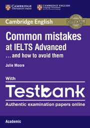 COMMON MISTAKES AT IELTS ADVANCED PAPERBACK WITH IELTS ACADEMIC TESTBANK : AND HOW TO AVOID THEM