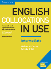 ENGLISH COLLOCATIONS IN USE INTERMEDIATE 2ND EDITION WITH ANSWERS