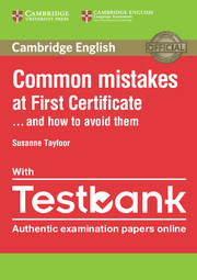 TESTBANK CAMBRIDGE ENGLISH FIRST WITH COMMON MISTAKES