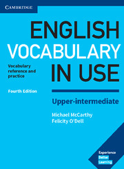 ENGLISH VOCABULARY IN USE UPPER-INTERMEDIATE 4TH EDITION WITH ANSWERS
