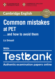 TESTBANK CAMBRIDGE ENGLISH PRELIMINARY WITH COMMON MISTAKES