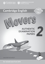 CAMBRIDGE ENGLISH YOUNG LEARNERS 2 FOR REVISED EXAM FROM 2018 - MOVERS ANSWER BOOKLET