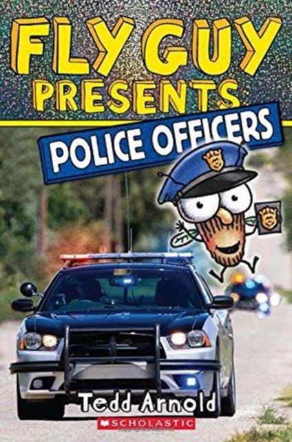 FLY GUY PRESENTS: POLICE OFFICERS (SCHOLASTIC READER, LEVEL 2) : 11