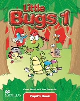 LITTLE BUGS  1 PUPIL'S BOOK
