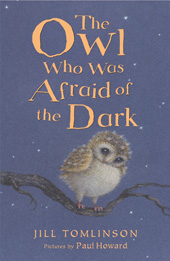 OWL WHO WAS AFRAID OF THE DARK, THE