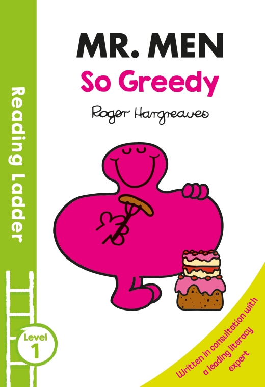 READING LADDER : MR MEN: SO GREEDY LEVEL 1