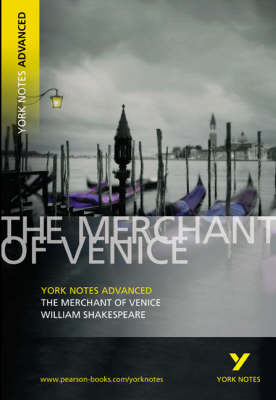 YORK NOTES ADVANCED - MERCHANT OF VENICE